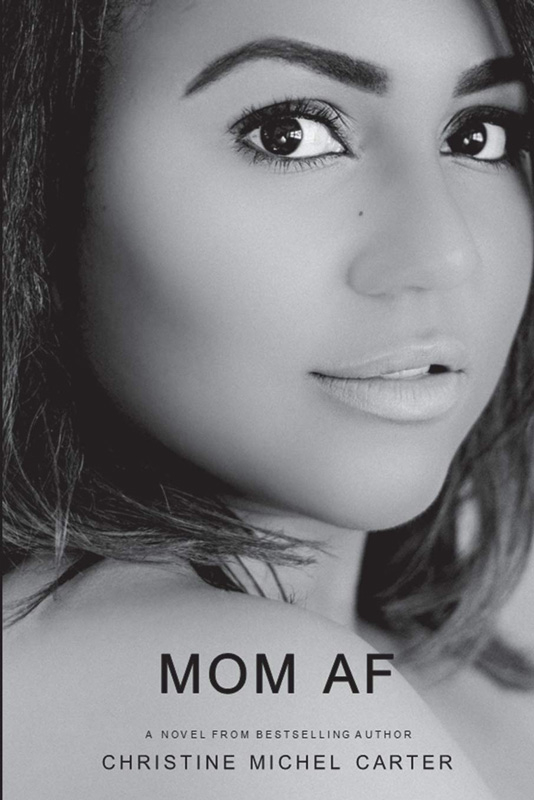 MOM AF Book Cover By Author Christine Michel Carter