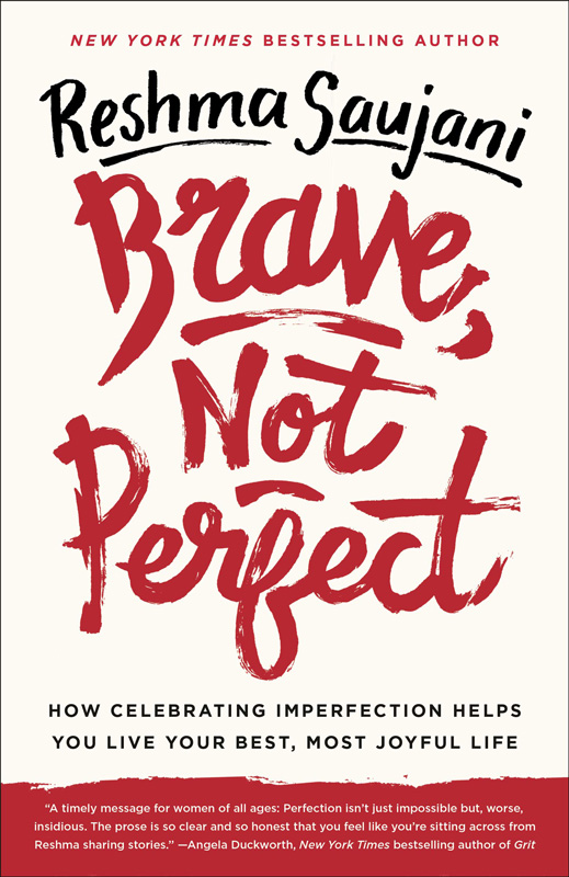 Brave Not Perfect Book Cover by Author Reshma Saujani